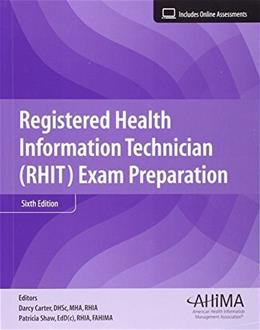 Registered Health Information Technician Exam Preparation, by Carter, 6th Edition 9781584264873