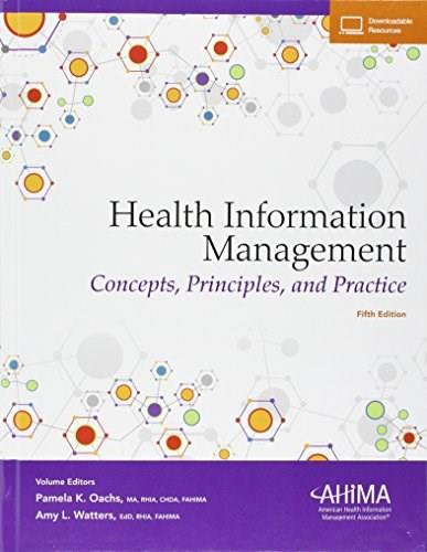 Health Information Management: Concepts, Principles, and Practice, by Oachs, 5th Edition 9781584265146