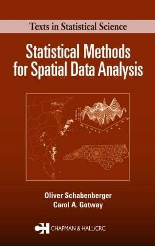 Statistical Methods for Spatial Data Analysis, by Schabenberger 9781584883227