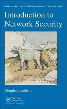 Introduction to Network Security, by Jacobson 9781584885436