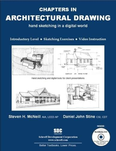 Chapters in Architectural Drawing, by Stine BK w/DVD 9781585034956