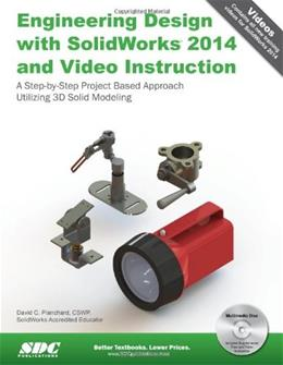 Engineering Design with SolidWorks 2014 and Video Instruction, by Planchard BK w/CD 9781585038480