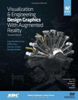 Visualization and Engineering Design Graphics with Augmented Reality, by Camba, 2nd Edition 2 w/CD 9781585039050