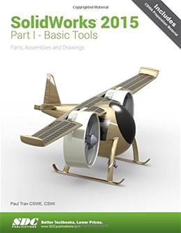 Solidworks 2015: Basic Tools, by Tran 9781585039432