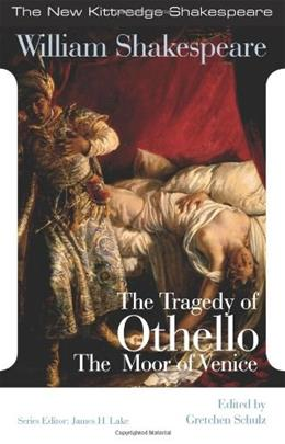 The Tragedy of Othello, the Moor of Venice (New Kittredge Shakespeare) 9781585102532