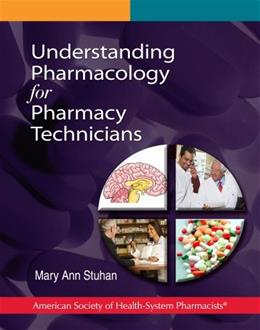 Understanding Pharmacology for Pharmacy Technicians, by Stuhan 9781585282296