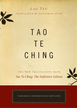 Tao Te Ching: The Definitive Edition, by Tzu, Tarcher Cornerstone Edition 9781585426188