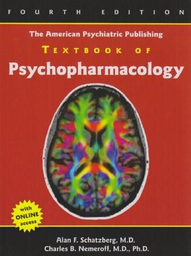 American Psychiatric Publishing Textbook of Psychopharmacology, by Schatzberg, 4th Edition 4 PKG 9781585623099