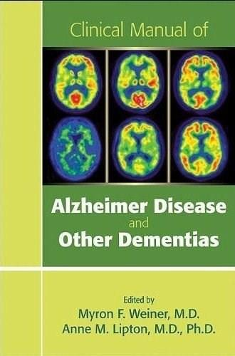 Clinical Manual of Alzheimer Disease and Other Dementias, by Weiner 9781585624225