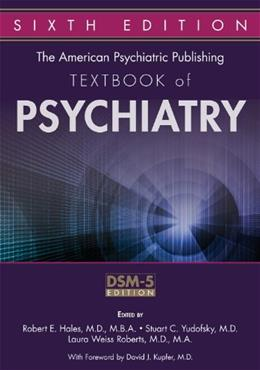 Textbook of Psychiatry, by Hales, 6th Edition 9781585624447