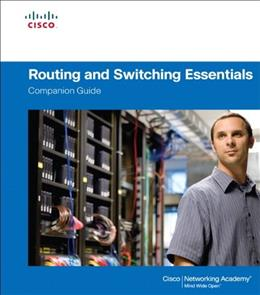 Routing and Switching Essentials  Companion Guide 1 9781587133183