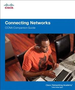 Connecting Networks Companion Guide, by Cisco Press 9781587133329