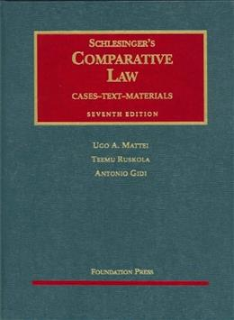Comparative Law, by Schlesinger, 7th Edition 9781587785917