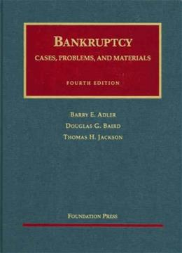 Bankruptcy (University Casebook Series) 4 9781587787577