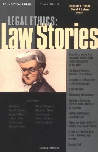 Legal Ethics: Law Stories, by Lubin 9781587789359