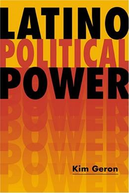 Latino Political Power, by Geron 9781588263216