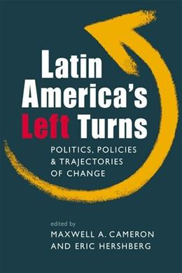 Latin Americas Left Turns, by Cameron 9781588267399