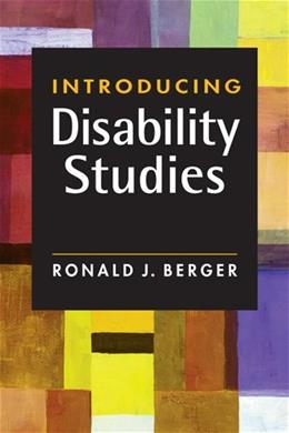 Introducing Disability Studies, by Berger 9781588268914