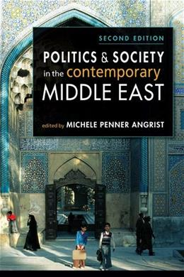 Politics and Society in the Contemporary Middle East, by Angrist, 2nd Edition 9781588269089