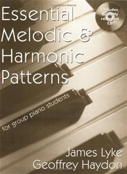Essential Melodic and Harmoic Patterns for Group Piano Students, by Lyke BK w/CD 9781588741875