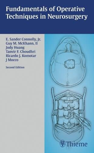 Fundamentals of Operative Techniques in Neurosurgery, by Connolly, 2nd Edition 9781588905000