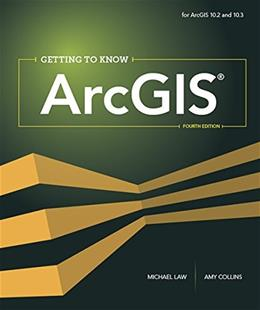 Getting to Know ArcGIS 4 9781589483828