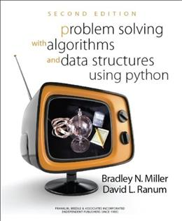 Problem Solving with Algorithms and Data Structures Using Python, by Miller, 2nd Edition 9781590282571