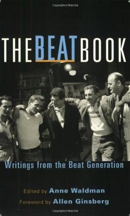 The Beat Book: Writings from the Beat Generation Reissue 9781590304556