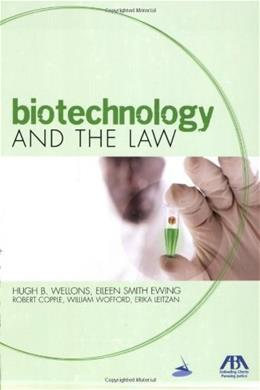 Biotechnology and the Law, by Wellons 9781590317617