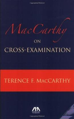 MacCarthy on Cross Examination, by MacCarty 9781590318867