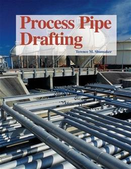 Process Pipe Drafting, by Shumaker 3 9781590702475