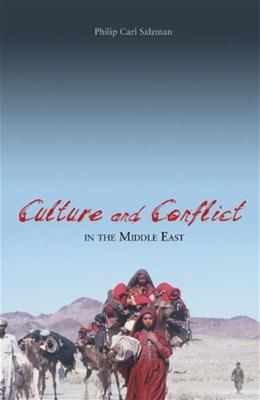 Culture and Conflict in the Middle East, by Salzman 9781591025870