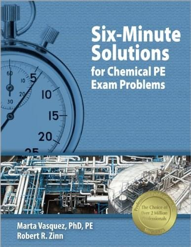 6 Minute Solutions for Chemical PE Exam Problems, by Vasquez 9781591260127