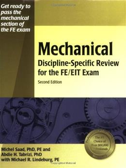 Mechanical Discipline-Specific Review for the FE-EIT Exam, by Saad, 2nd Edition 9781591260653