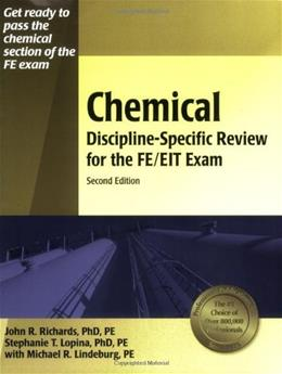 Chemical Discipline-Specific Review for the FE EIT Exam, by Richards, 2nd Edition 9781591260677