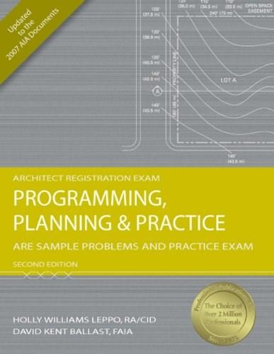 Programming, Planning and  Practice: ARE Sample Problems and Practice Exam, by Leppo, 2nd Edition 9781591263272