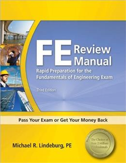 FE Review Manual: Rapid Preparation for the Fundamentals of Engineering Exam, 3rd Ed 9781591263333