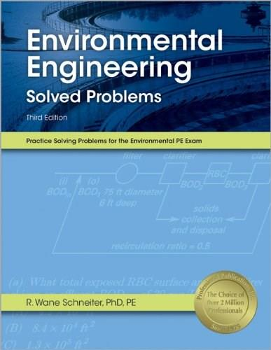 Environmental Engineering Solved Problems Third Edit 9781591263746