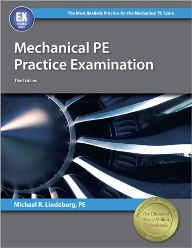 Mechanical PE Practice Examination, by Lindeberg, 3rd Edition 9781591264170