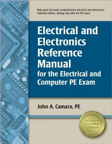 Electrical and Electronics Reference Manual for the Electrical and Computer PE Exam 9781591264378