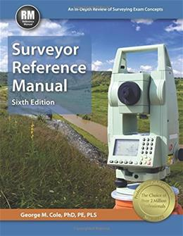 Surveyor Reference Manual, by Cole, 6th Edition 9781591264859