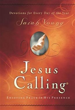 Jesus Calling: Enjoying Peace in His Presence, by Young 9781591451884