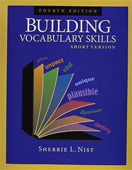 Building Vocabulary Skills: Short Version, by Nist, 4th Edition 9781591941897