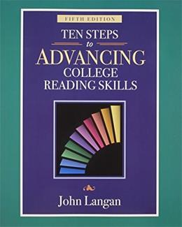 10 Steps to Advancing College Reading Skills, by Langan, 5th Edition, Worktext 9781591942009