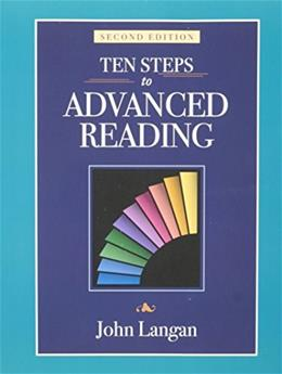 10 Steps to Advanced Reading, by Langan, 2nd Edition 9781591942955