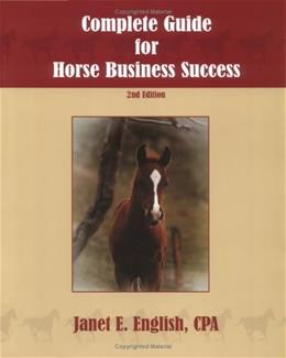 Complete Guide For Horse Business Success, by English, 2nd Edition 9781592473007