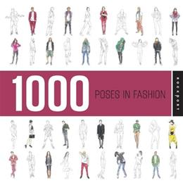 1000 Poses in Fashion 9781592536313