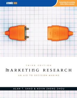 Marketing Research: An Aid to Decision Making, by Shao, 3rd Edition 3 PKG 9781592602889