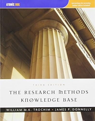 Research Methods Knowledge Base, by Trochim, 3rd Edition 9781592602902