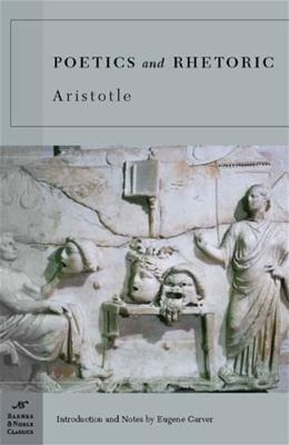 Poetics and Rhetoric (Barnes & Noble Classics) 9781593083076